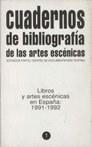 Cuadernos de bibliografía de las artes escénicas 1991-1992