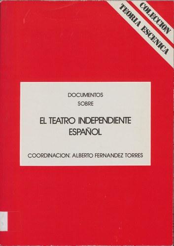 Documentos sobre el teatro independiente español