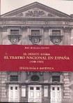 El debate sobre el Teatro Nacional en España (1900-1939). Ideología y estética