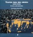 Teatro para una guerra [1936-1939]. Textos y documentos