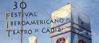 30 Festival Iberoamericano de Teatro de Cádiz