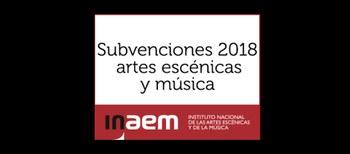 Abierto el plazo de solicitud de subvenciones para artes escénicas y música 2018