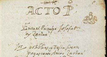 'Barlaam y Josafat'. Localizada la obra de Lope de Vega que se creía perdida