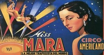 Fallece la legendaria trapecista Miss Mara