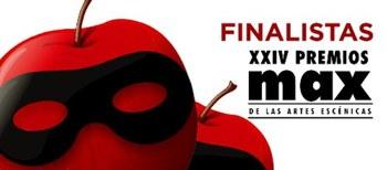 Finalistas de los XXIV Premios Max de las Artes Escénicas