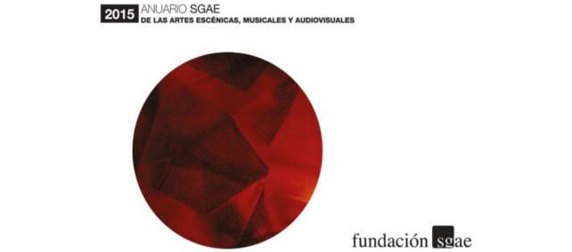 La Fundación SGAE publica el 'Anuario de las artes escénicas, musicales y audiovisuales'