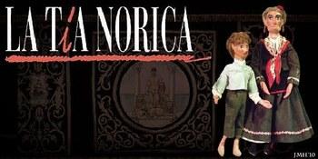 Teatro Cómico de Títeres La Tía Norica