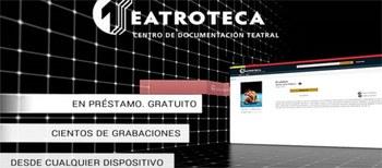 TEATROTECA, un nuevo servicio para los usuarios del CDT