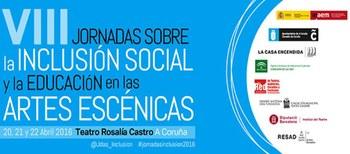 VIII Jornadas sobre la inclusión social y la educación en las artes escénicas