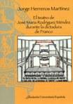 El teatro de Rodríguez Méndez durante la dictadura de Franco