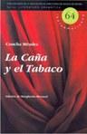La caña y el tabaco