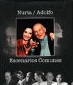NURIA / ADOLFO. Escenarios comunes